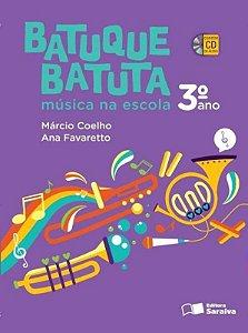 Batuque Batuta - Música na Escola - 3º Ano