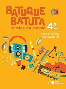 Batuque Batuta - Música na Escola - 4º Ano