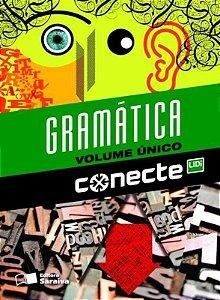 Conecte - Gramática - Volume Único - Ensino Médio