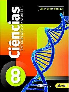 Entendendo A Natureza - Ciências - 8º Ano