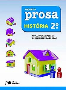 Projeto Prosa - História - 2º Ano