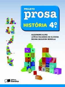 Projeto Prosa - História - 4º Ano