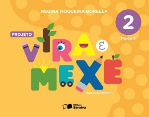 Projeto Vira e Mexe - Integrado - Vol. 2
