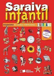 Saraiva Infantil de a a Z - Dicionário da Língua Portuguesa Ilustrado