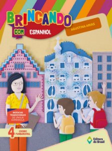 BRINCANDO COM ESPANHOL - 4 ANO