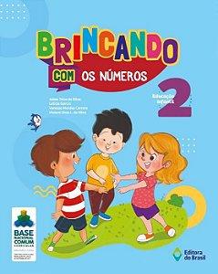 BRINCANDO COM OS NÚMEROS - EDUCAÇÃO INFANTIL 2
