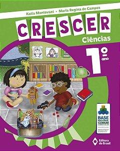 CRESCER CIÊNCIAS - 1 ANO