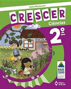 CRESCER CIÊNCIAS - 2 ANO
