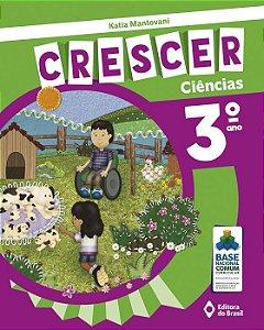CRESCER CIÊNCIAS - 3 ANO