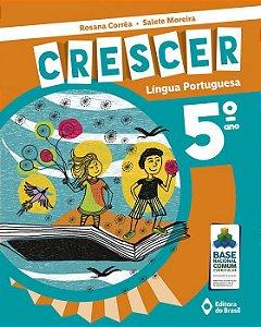 CRESCER LÍNGUA PORTUGUESA - 5 ANO
