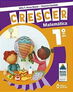 CRESCER MATEMATICA - 1 ANO