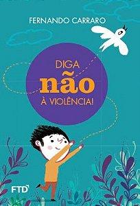 Diga não à violência!