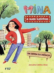 Mina e suas luzinhas: em defesa da infância