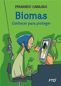 Biomas: conhecer para proteger