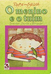 O Menino e o Tuim - Col. Camaleão