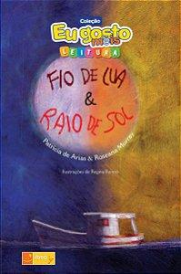 FIO DE LUA RAIO DE SOL