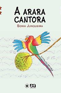 A Arara Cantora - Col. Estrelinha II