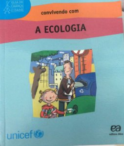 Convivendo com a Ecologia - Guia da Criança Cidadã