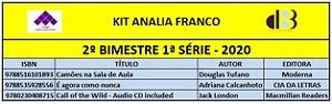 KIT ANALIA FRANCO ENSINO MÉDIO - 1ª SÉRIE - 2º BIMESTRE 2020