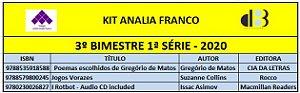 KIT ANALIA FRANCO ENSINO MÉDIO - 1ª SÉRIE - 3º BIMESTRE 2020
