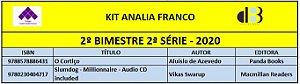 KIT ANALIA FRANCO ENSINO MÉDIO - 2º SÉRIE - 2º BIMESTRE 2020