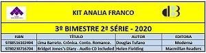 KIT ANALIA FRANCO ENSINO MÉDIO - 2º SÉRIE - 3º BIMESTRE 2020