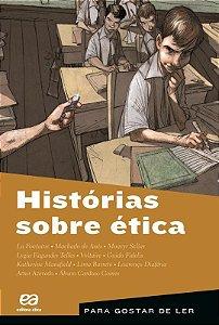 Histórias Sobre Ética - Col. Para Gostar de Ler
