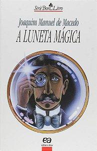 A Luneta Mágica - Col. Bom Livro