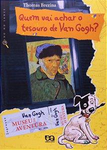Quem vai achar o tesouro de Van Gogh?