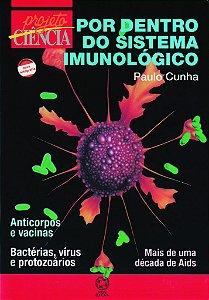 Por dentro do sistema imunológico