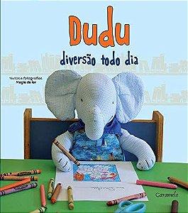 Dudu: Diversão todo dia