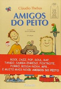 Amigos do peito (com CD)