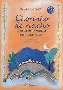 Chorinho de riacho e outros poemas para cantar (Com CD)