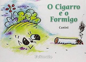 O cigarro e o formigo