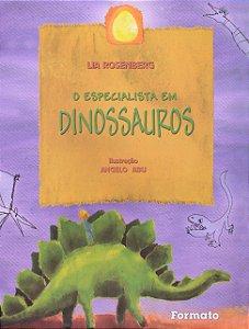 O especialista em dinossauro