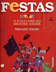 Festas: O folclore do Mestre André