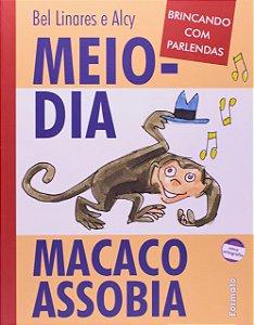 Meio-dia macaco assobia
