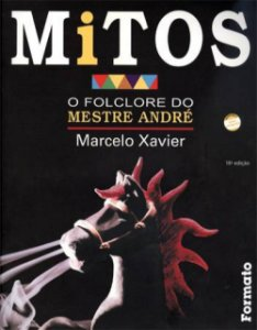 Mitos: O folclore do Mestre André