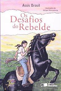 Os Desafios do Rebelde - Col. Jabuti