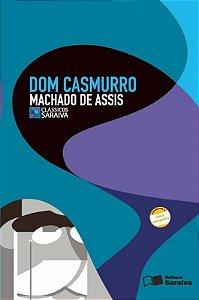 Dom Casmurro - Col. Clássicos Saraiva