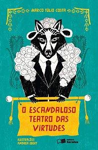 O Escandaloso Teatro Das Virtudes - Col. Jabuti