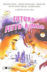 Futuro Feito a Mão - Col. Jabuti