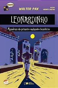 Leonardinho - Memórias do Primeiro Malandro Brasileiro - Col. HQ Saraiva