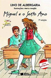 Miguel e O Sexto Ano - Col. Jabuti