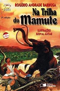 Na Trilha do Mamute - Col. Jabuti