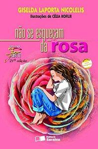 Não Se Esqueçam da Rosa - Col. Jabuti