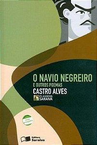 O Navio Negreiro e Outros Poemas - Col. Clássicos Saraiva