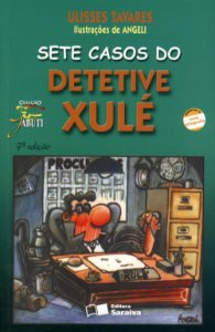 Sete Casos do Detetive Xulé - Col. Jabuti