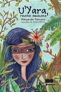 U'Yara, Rainha Amazona