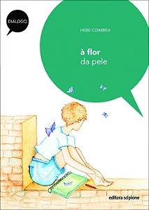 À Flor da Pele - Col. Diálogo
